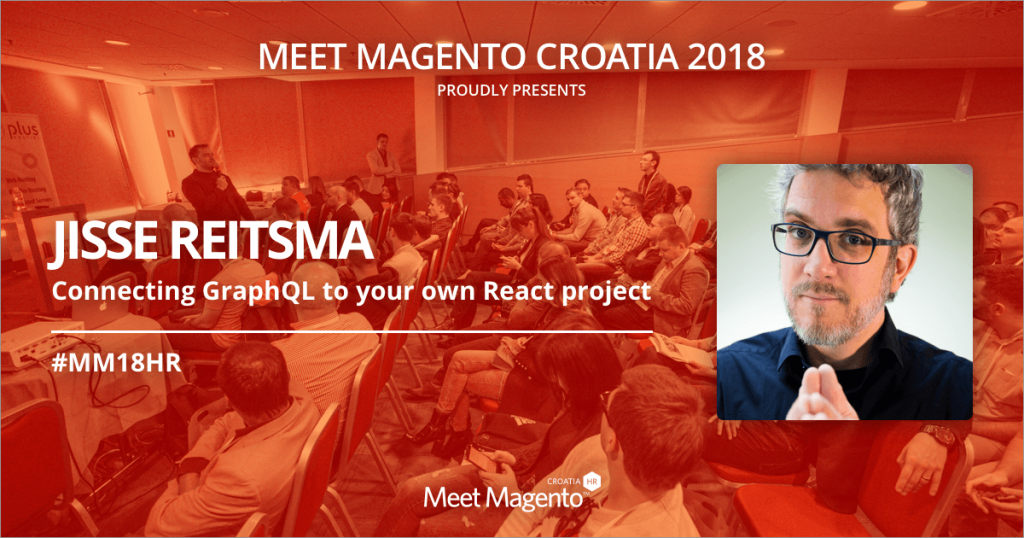 """Jisse Reitsma will be sharing his knowledge on """"Connecting GraphQL to your own React project"""" - MM18HR will be burning from hot PWA topics!"""