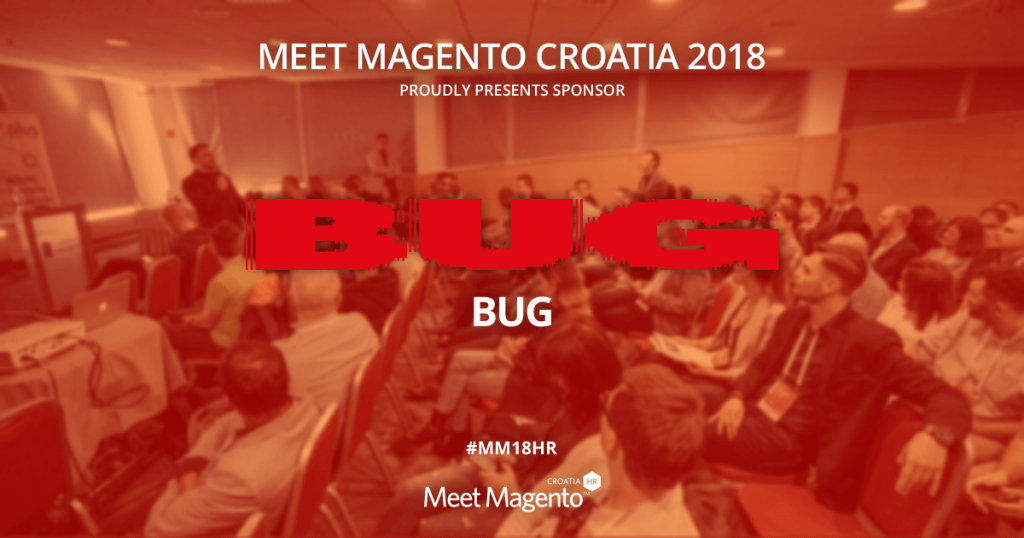 Bug is a Supporting Partner of Meet Magento Croatia