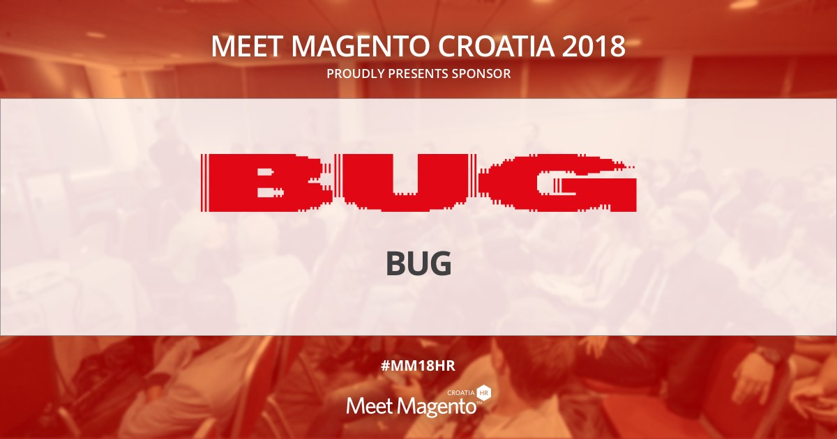BUG.HR is a Supporting Partner of Meet Magento Croatia 2018 conference