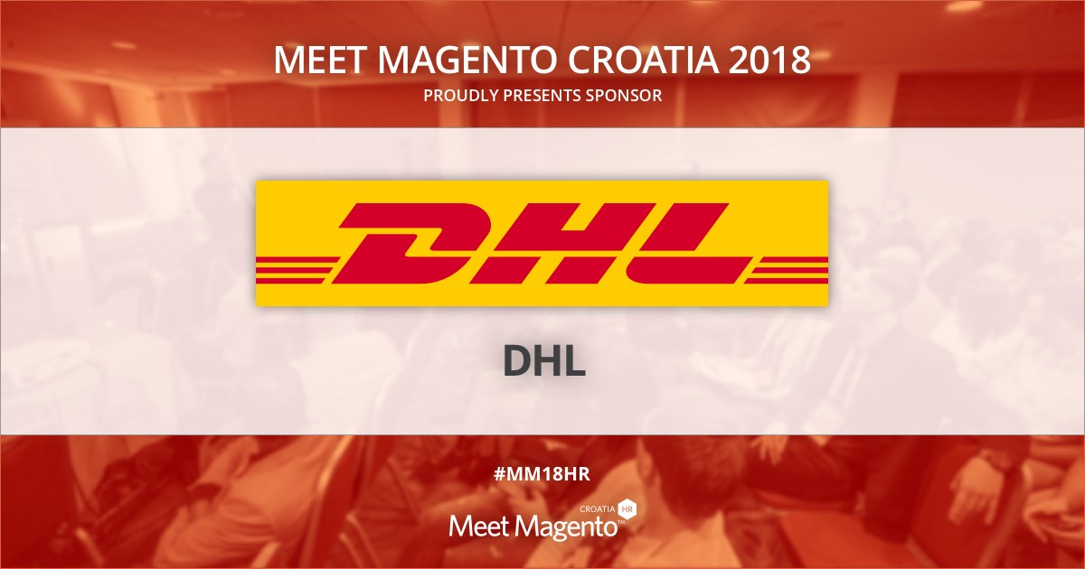 DHL International is a sponsor of Meet Magento Croatia 2018 conference