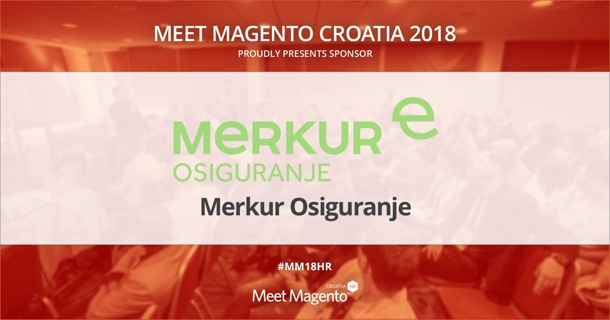 Merkur osiguranje is a sponsor of Meet Magento Croatia 2018 conference