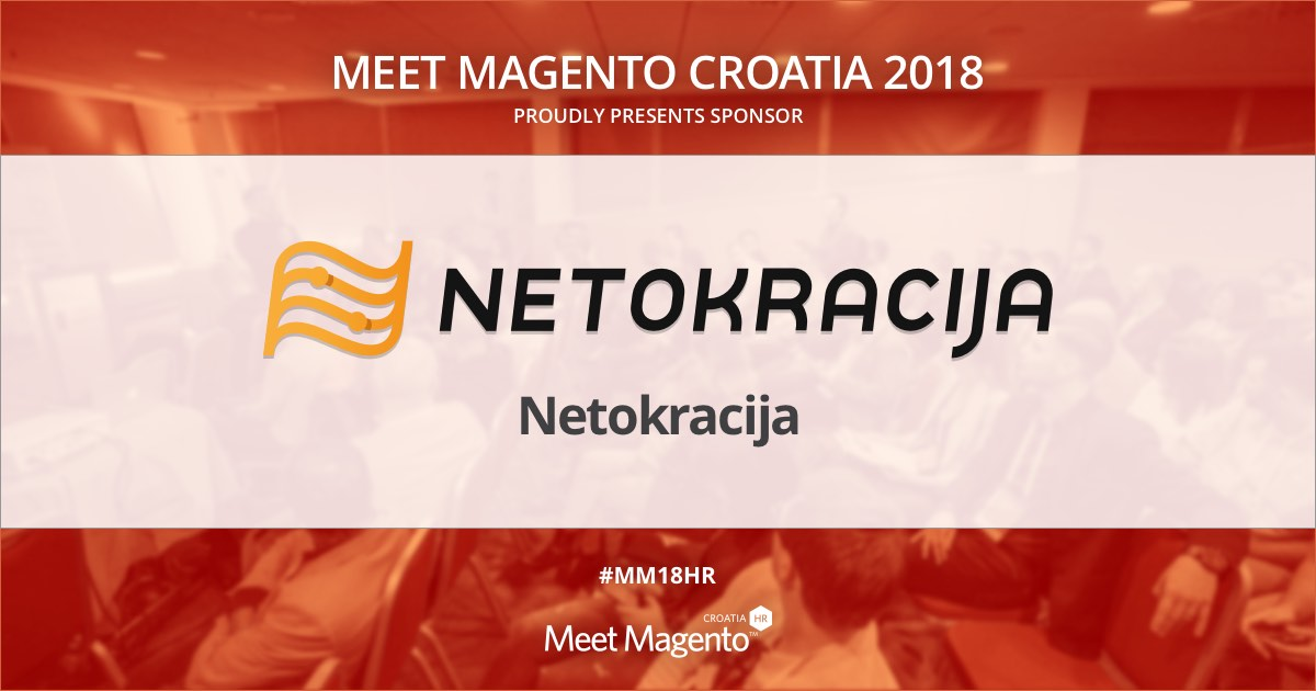 Netokracija is a Supporting Partner of Meet Magento 2018 conference!