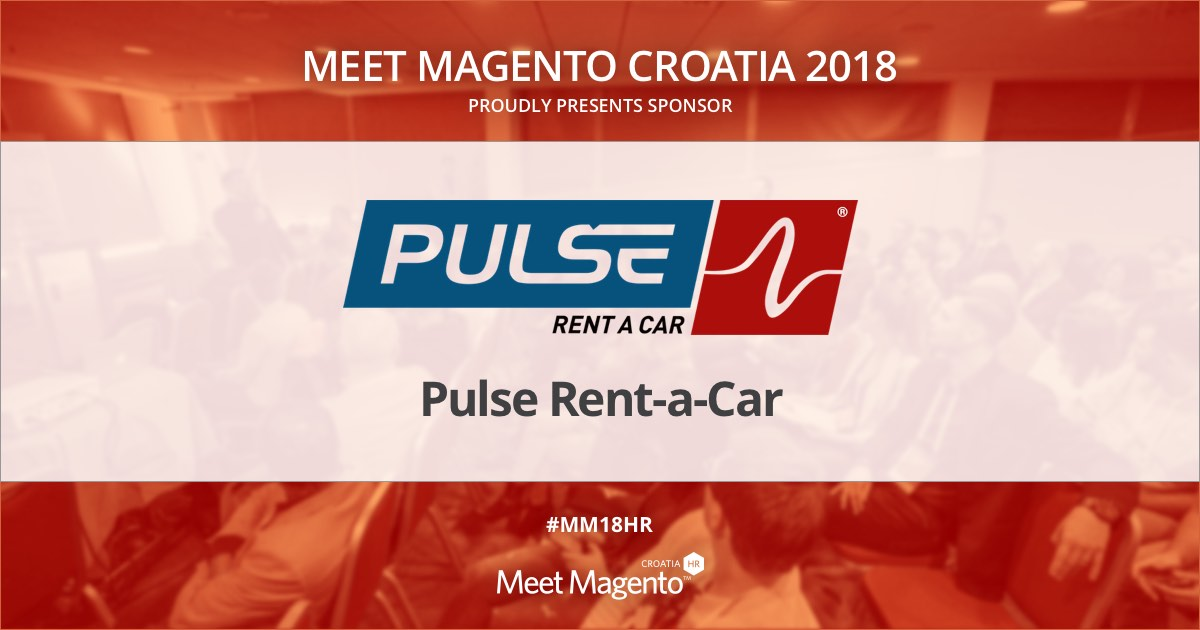 Pulse Rent-a-Car is a Supporting Partner of Meet Magento Croatia 2018 conference