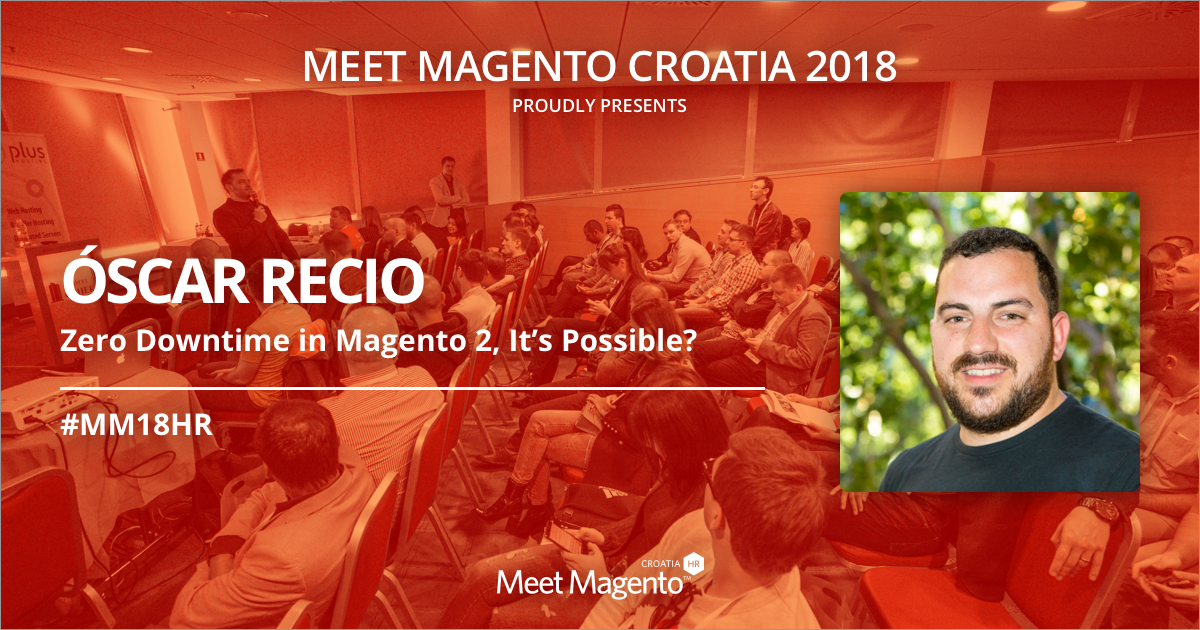 Magento Master, Óscar Recio from Interactiv4 is coming to #MM18HR and will be talking about