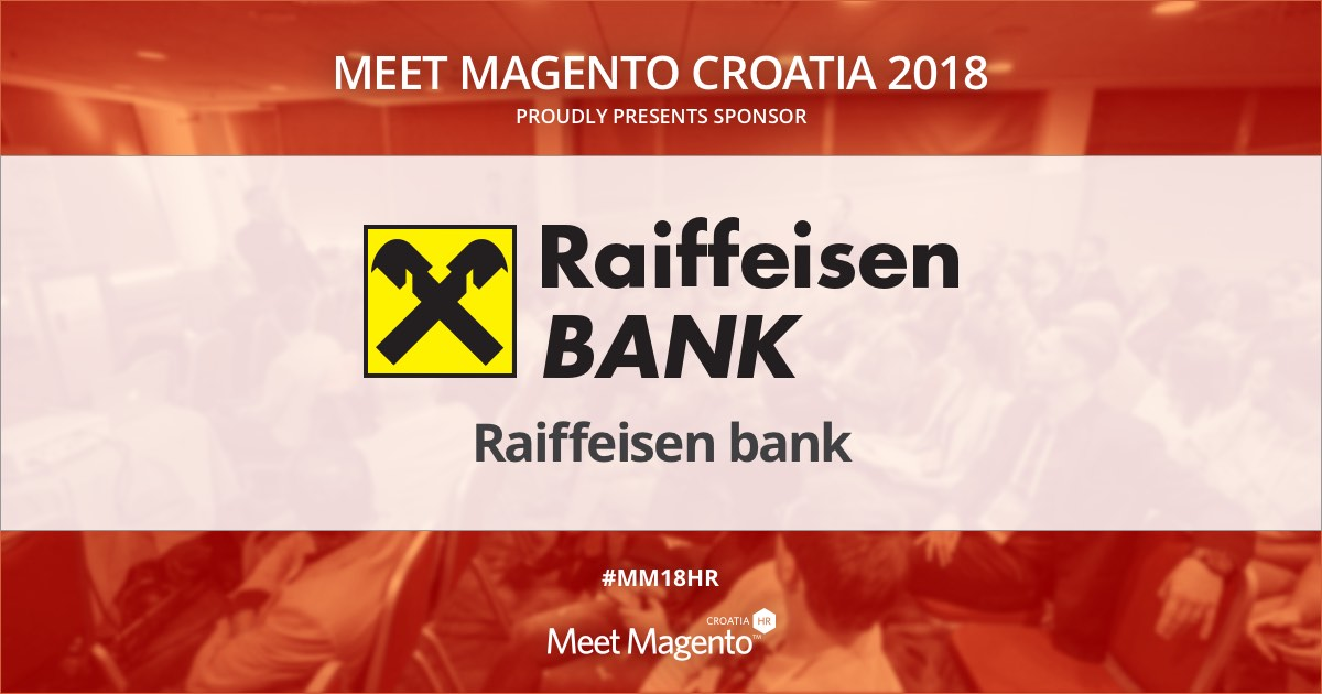 Raiffeisenbank Austria is a Sponsor of Meet Magento Croatia 2018 Conference